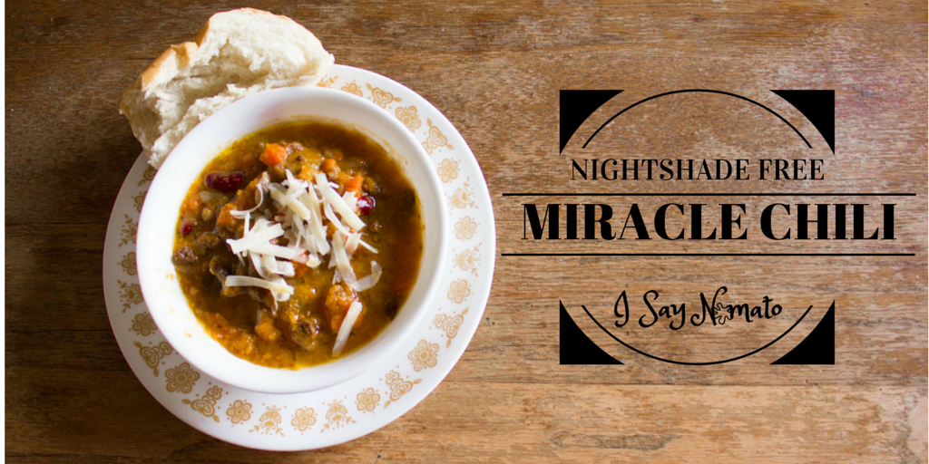 Nightshade Free Miracle Chili - I Say Nomato Nightshade Free Food Blog