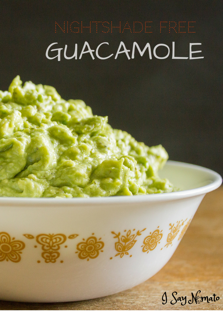 Homemade Guacamole - I Say Nomato Nightshade Free Food Blog