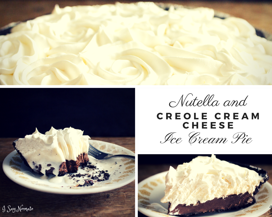 Nutella and Creole Cream Cheese Ice Cream Pie - I Say Nomato Nightshade Free Food Blog