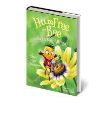 HumFree the Bee Has a Food Allergy - MotherNova LLC