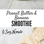 This Peanut Butter and Banana Smoothie is the perfect way to start your day, with healthy grains, protein, and a kick of fruit!