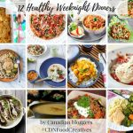 Healthy Weeknight Dinners - Canadian Food Creatives