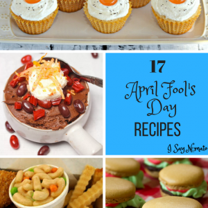 April Fool's Day Recipes Roundup