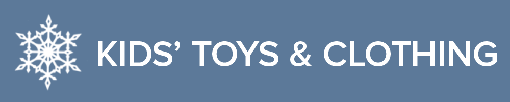 Kid's Toys & Clothing